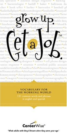 Vocabulary for the Working World: 131 Common Words and Phrases in English and Spanish  by  CareerWise