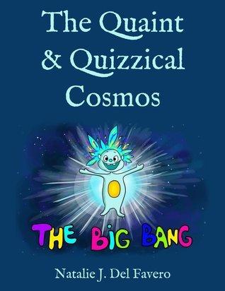 galaxies the quaint and quizzical cosmos Natalie Del Favero