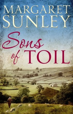 Sons of Toil Margaret Sunley