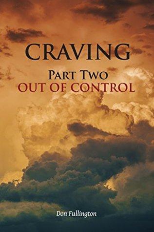Craving  by  Don Fullington