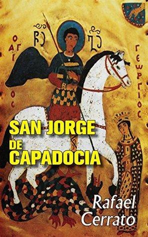 San Jorge de Capadocia Rafael Cerrato
