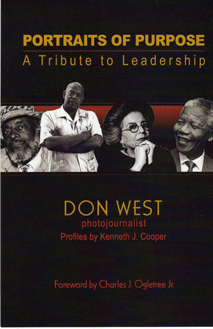 Portraits of Purpose: A Tribute to Leadership Don West