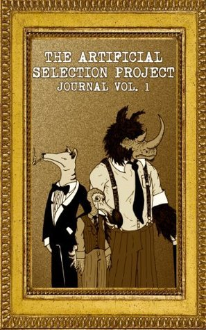 The Artificial Selection Project Literary Journal Kevin Cullen