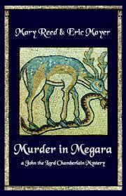 Murder in Megara (John the Eunuch, #11) Mary Reed