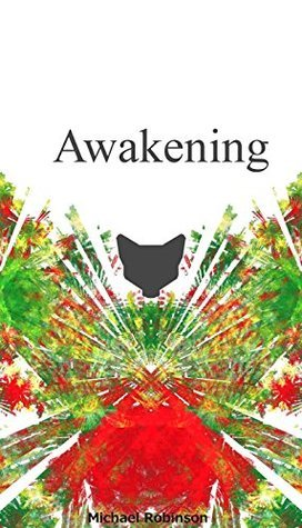 Awakening (The Legend of Jaden Book 2) Michael Robinson