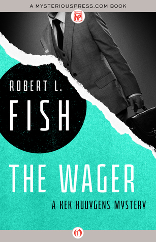 The Wager Robert L. Fish