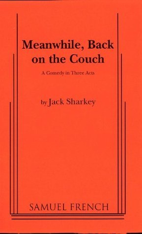 Meanwhile Back On Couch  by  Jack Sharkey