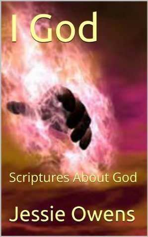I God: Scriptures About God Jessie Owens