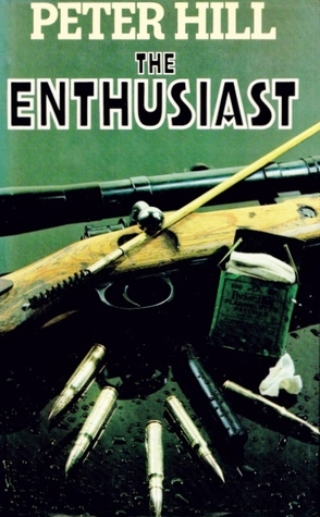 The Enthusiast (Staunton and Wyndsor 3) Peter Hill