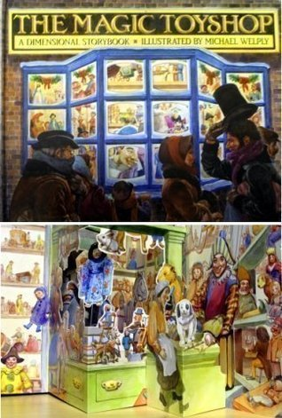 The Magic Toyshop: A Dimensional Storybook Peter S. Seymour