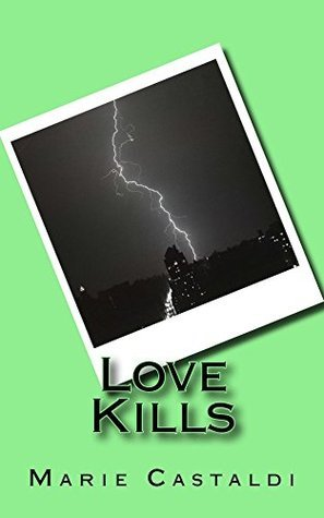 Love Kills Marie Castaldi