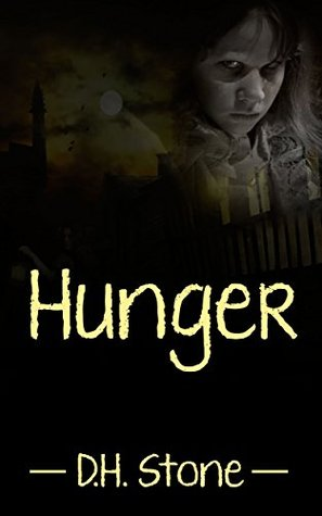 Hunger  by  D.H. Stone