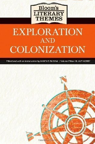 Exploration and Colonization  by  Harold Bloom