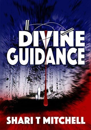 Divine Guidance  by  Shari T. Mitchell
