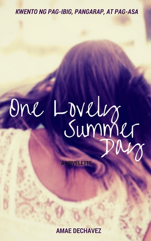 One Lovely Summer Day  by  Amae Dechavez