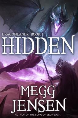 Hidden (Dragonlands, #1)  by  Megg Jensen