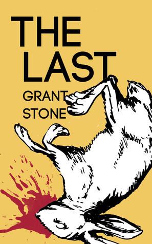 The Last Grant  Stone