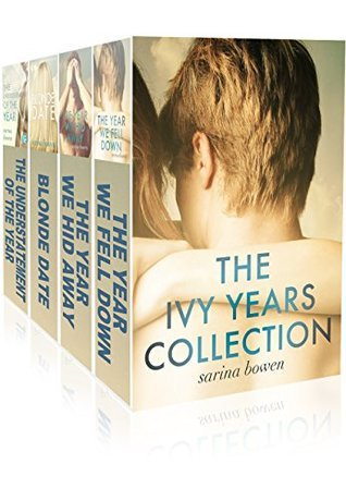 The Ivy Years Collection (The Ivy Years, #1-3) Sarina Bowen