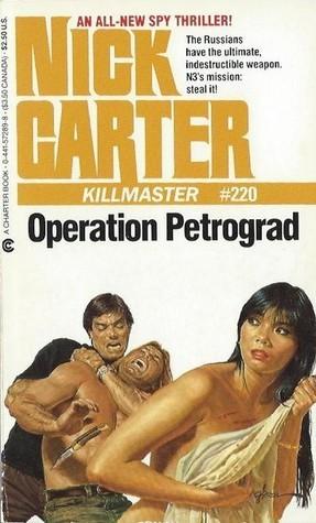 Operation Petrograd (Killmaster, #220) Nick Carter