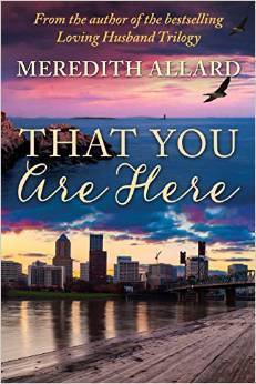 That You Are Here  by  Meredith Allard