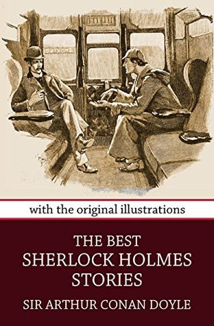 THE BEST SHERLOCK HOLMES STORIES  by  Arthur Conan Doyle