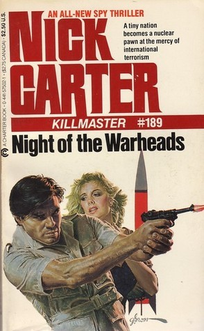 Night of the Warheads (Killmaster, #189)  by  Nick Carter