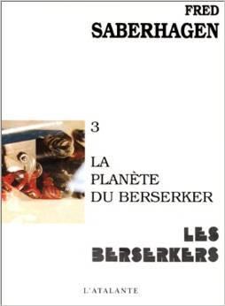 La planète du Berserker Fred Saberhagen