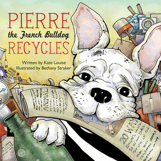 Pierre the French Bulldog Recycles Kate Louise
