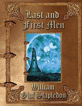Last and First Men William Stapledon