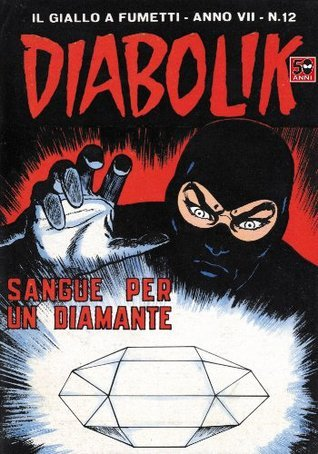 DIABOLIK (114): Sangue per un diamante Angela Giussani