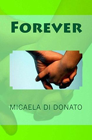 Forever: la STORIA di EMMA e DORIAN Micaela Di Donato