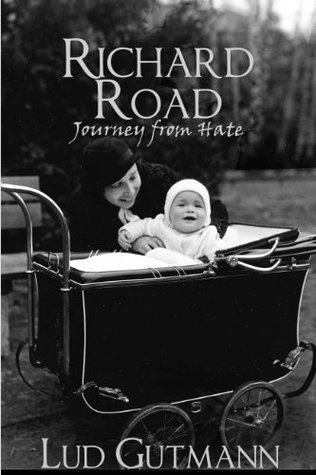 Richard Road: Journey from Hate Lud Gutmann