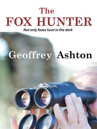 The Fox Hunter  by  Geoffrey Ashton
