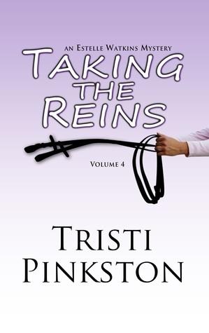 Taking the Reins  by  Tristi Pinkston