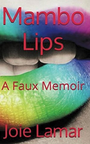 Mambo Lips  by  Joie Lamar