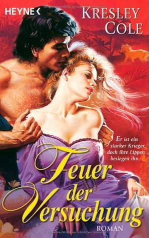 Feuer Der Versuchung (MacCarrick Brothers, #1)  by  Kresley Cole
