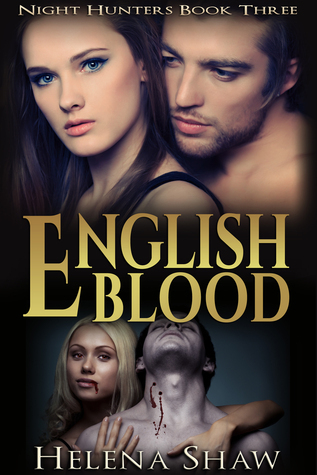 English Blood (Night Hunters, #3) Helena Shaw