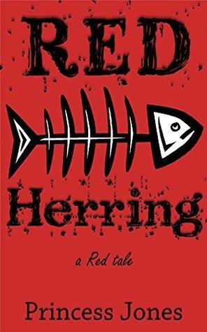 Red Herring  by  Princess Jones