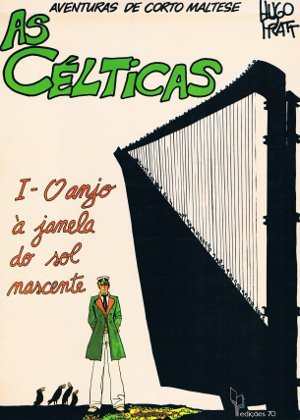 As Célticas: I - O anjo à janela do sol nascente (Aventuras de Corto Maltese, #10)  by  Hugo Pratt