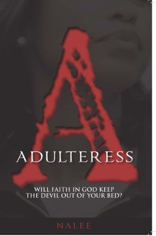 Adulteress (W.A.M Book 2) Nalee