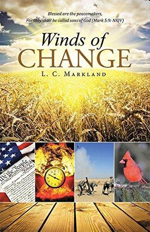 Winds of Change L. C. Markland