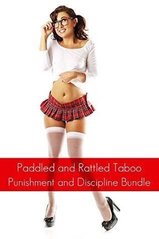 Paddled And Rattled Taboo: Punishment and Discipline Bundle  by  Nina Sestina