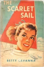 The Scarlet Sail Betty Cavanna