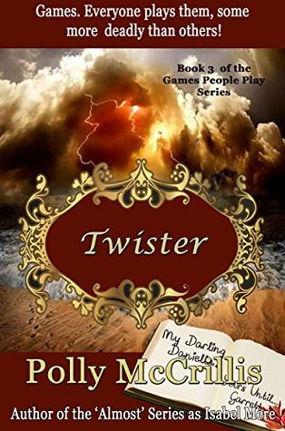 Twister (Games People Play Book 3)  by  Polly McCrillis