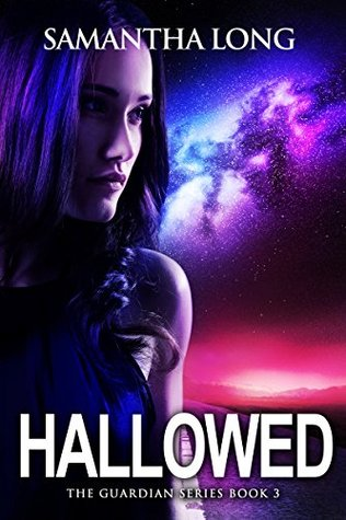 Hallowed (The Guardians Book 3)  by  Samantha Long