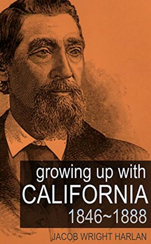 California 46 to 88  by  Jacob Wright Harlan