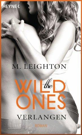 Verlangen (The Wild Ones, #2)  by  M. Leighton
