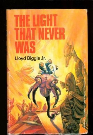 Light That Never Was  by  Lloyd Biggle Jr.