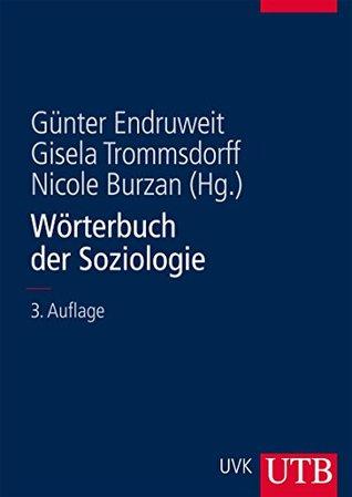Wörterbuch der Soziologie Günter Endruweit