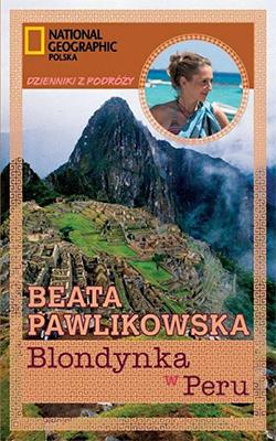 Blondynka w Peru  by  Beata Pawlikowska